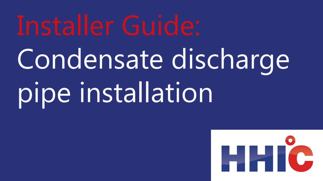 HHIC reissues its condensate pipe guidance image